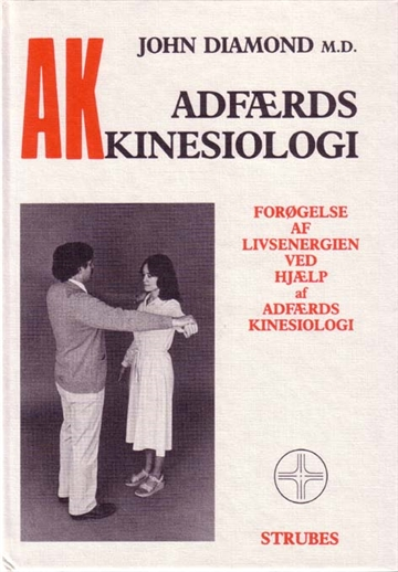 Diamond, John - Adfærds Kinesiologi