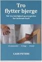 Peters, Cash: Tro Flytter Bjerge