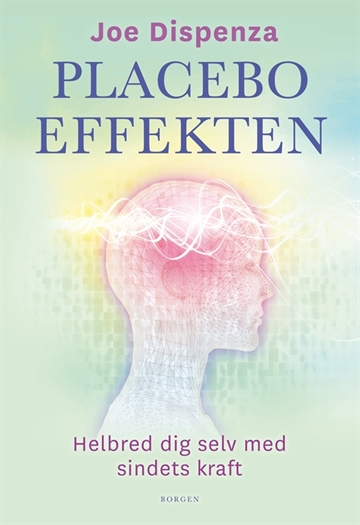 Joe Dispenza: Placeboeffekten