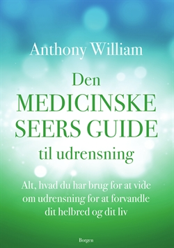 William, Anthony: Den medicinske seers guide til udrensning