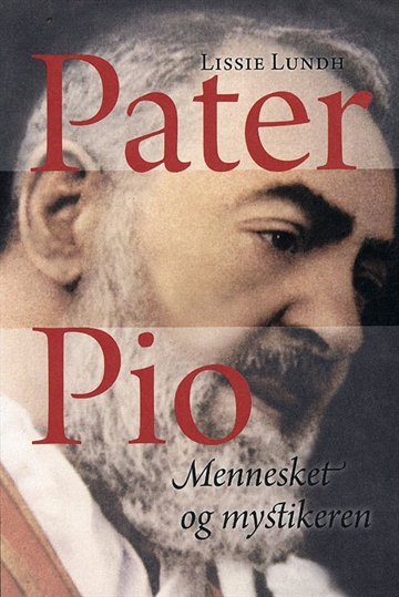 Lundh, Lissie - Pater Pio