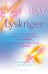 Kyle Gray: Lyskriger. Udkommer 17. april