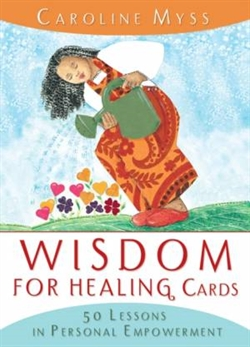 Myss, Caroline: Wisdom for the healing cards
